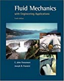 By E. Finnemore - Fluid Mechanics With Engineering Applications: 10th (tenth) Edition