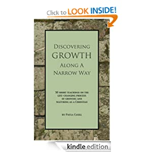 Discovering Growth Along A Narrow Way