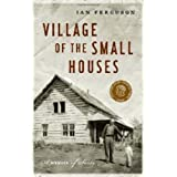 Village Of The Small Housesby Ian Ferguson