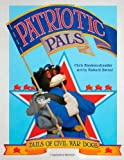 img - for Patriotic Pals: Tails of Civil War Dogs book / textbook / text book
