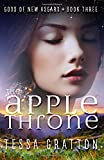 The Apple Throne (Gods of New Asgard) (Volume 3)