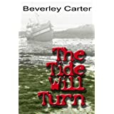 The Tide Will Turnby Beverley Carter