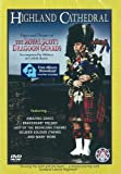 Pipes and Drums of the Royal Scots Dragoon Guards: Highland Cathedral