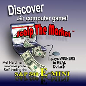 Discover This Computer Game: Scalp the Market | [Mel Hardman]