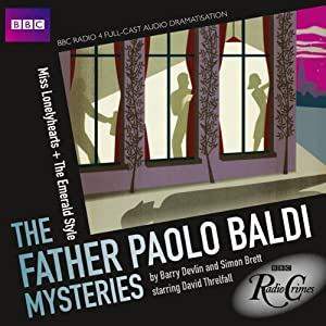 BBC Radio Crimes: The Father Paolo Baldi Mysteries: Miss Lonelyhearts & The Emerald Style Radio/TV Program