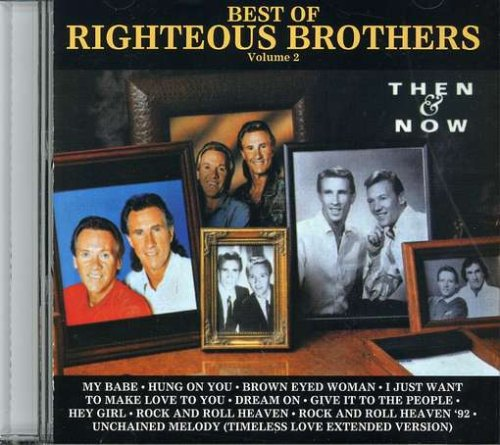 Righteous Brothers - Best of the Righteous Brothers, Vol. 2: Then & Now/Reunion - Zortam Music