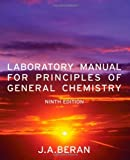 img - for Laboratory Manual for Principles of General Chemistry by Jo Allan Beran (2010-11-02) book / textbook / text book