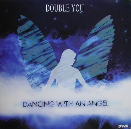 Double You - Dancing With An Angel - Zortam Music