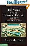 The Arabs of the Ottoman Empire, 1516...