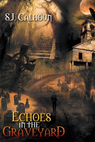 Book: Echoes in the Graveyard by SJ Calhoun