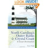 Explorer's Guide North Carolina's Outer Banks & Crystal Coast: A Great Destination (Second Edition) (Explorer's...