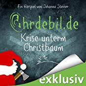 H&ouml;rbuch Krise unterm Christbaum (Ohrdebil.de 1)
