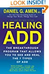 Healing ADD Revised Edition: The Brea...