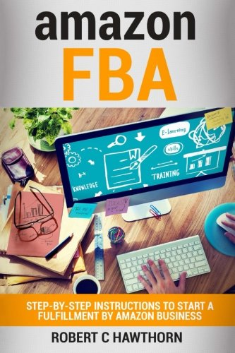 amazon-FBA-Step-By-Step-Instruction-To-Start-A-Fulfillment-By-Amazon-Business
