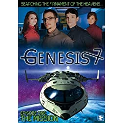 Genesis 7 - Episode 1: The Mission