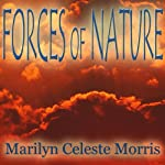 Forces of Nature | Marilyn Celeste Morris
