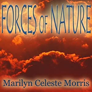 Forces of Nature | [Marilyn Celeste Morris]