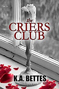 The Criers Club by Kimberly A. Bettes ebook deal