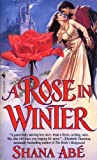 A Rose in Winter (0553577875) by Abe, Shana