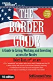 The Border Guide: Living, Working, and Investing Across the Border