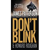Don't Blink ~ James Patterson