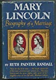 Mary Lincoln; Biography of a Marriage.