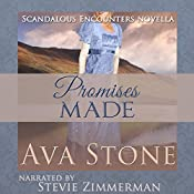 Promises Made: Scandalous Encounters, Book 4 | [Ava Stone]