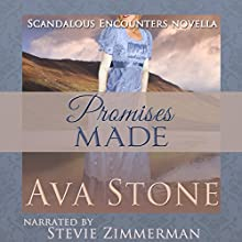 Promises Made: Scandalous Encounters, Book 4 (       UNABRIDGED) by Ava Stone Narrated by Stevie Zimmerman