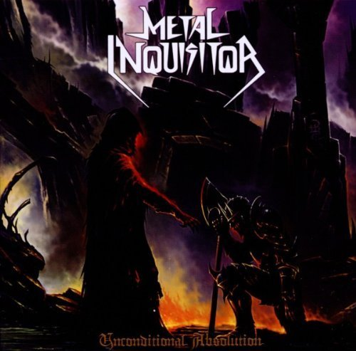 Unconditional Absolution by Metal Inquisitor (2012-05-07)