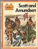 Scott and Amundsen (Starters S) (0356044416) by Thomson, Ruth