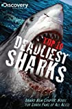 Joe Brusha Discovery Channels Top 10 Deadliest Sharks GN (Discovery Channel Books)