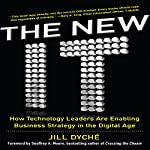 The New IT: How Technology Leaders are Enabling Business Strategy in the Digital Age | Jill Dyche