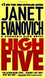 High Five (Stephanie Plum, No. 5) (Stephanie Plum Novels) (0312971346) by Janet Evanovich