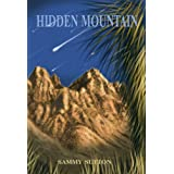Hidden Mountain (The Dominguez Adventures)by Sammy Sutton