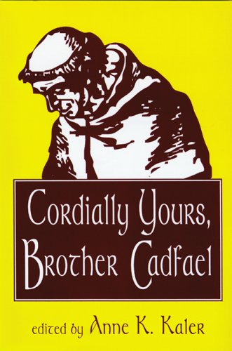 Cordially Yours, Brother Cadfael