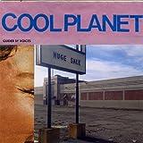 Cool Planet [帯解説・歌詞対訳 / ボーナストラック4曲収録 / 国内盤] (MGNF-1008)