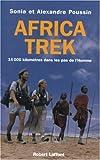 echange, troc Alexandre Poussin, Sonia Poussin - Africa Trek, tome 1 : Dans les pas de l'homme