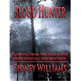 Blood Hunterby Sidney Williams