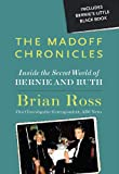 img - for The Madoff Chronicles: Inside the Secret World of Bernie and Ruth book / textbook / text book