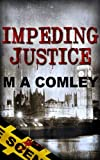 Impeding Justice (Justice series Book #2)