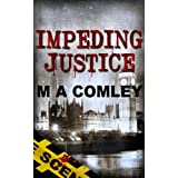 Impeding Justice (Justice series Book #2)by M A Comley