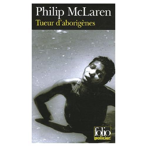 Le Roman du Dimanche : Tueur d'aborigènes de Philip McLaren