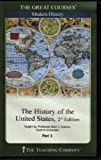 img - for The Teaching Company: History of the United States, 2nd Edition (Complete Set) (The Great Courses: Modern History, Course # 8500) book / textbook / text book