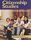 Citizenship Studies for Aqa Gcse Short Course (0340850442) by Mitchell, Mike