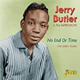 echange, troc Jerry Butler & The Impressions - No End Or Time