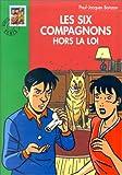 echange, troc Paul-Jacques Bonzon - Les Six Compagnons hors-la-loi
