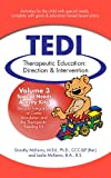img - for Therapeutic Education: Direction & Intervention (TEDI): Special Needs Activities: Sensory Integration or Coma Stimulation and Therapeutic Feeding (Therapeutic ... Direction and Intervention: TEDI Book 3) book / textbook / text book