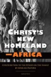 img - for Christ's New Homeland - Africa book / textbook / text book