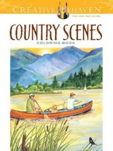 Creative Haven Country Scenes Coloring Book (Adult Coloring)