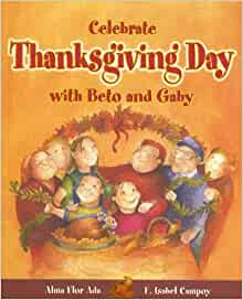 Celebrate Thanksgiving Day with Beto and Gaby (Stories to Celebrate